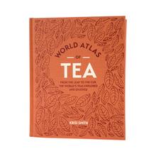 World Atlas of Tea - Kirisi Smith