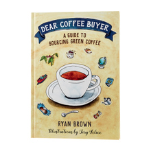 Dear Coffee Buyer - Ryan Brown