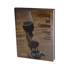 Everything But Espresso book - Scott Rao