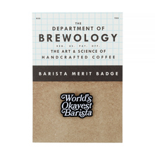 Department of Brewology - World's Okayest Barista Pin