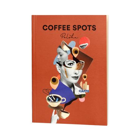 Coffee Spots Polska - softcover - Agnieszka Bukowska and Krzysiek Rzyman